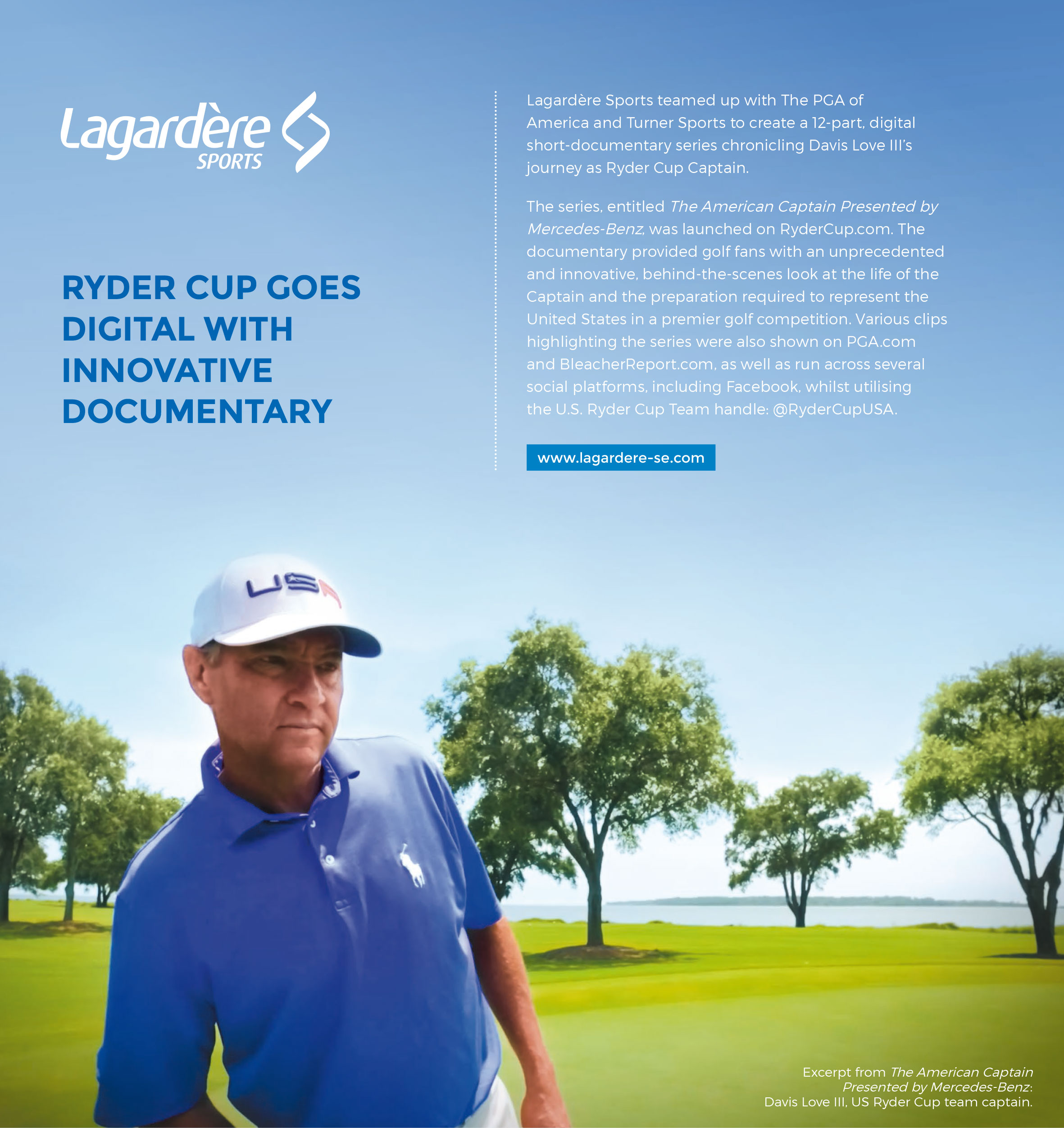 Excerpt from The American Captain Presented by Mercedes-Benz: Davis Love III, US Ryder Cup team captain