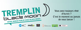 Tremplin Black Moon
